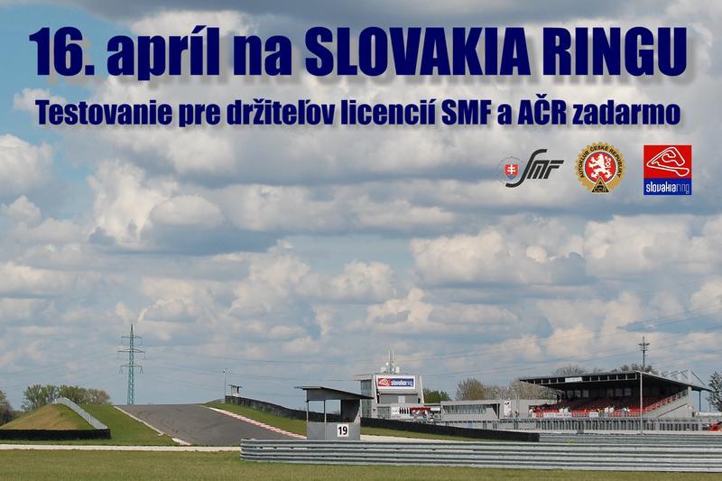 Bezplatné predsezónne testovanie pre pretekárov SMF a AČR na Slovakia Ringu je plánované na 16. apríl 2020
