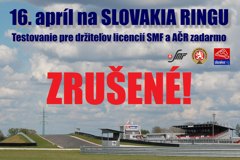 Aprílové testovanie na Slovakia Ringu je zrušené. Rovnako aj prvé preteky MSR juniorov v Dlhej