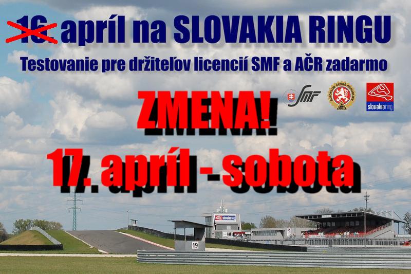 Zmena termínu: Bezplatné predsezónne testovanie pre pretekárov SMF a AČR na Slovakia Ringu bude 17. apríla 2021!